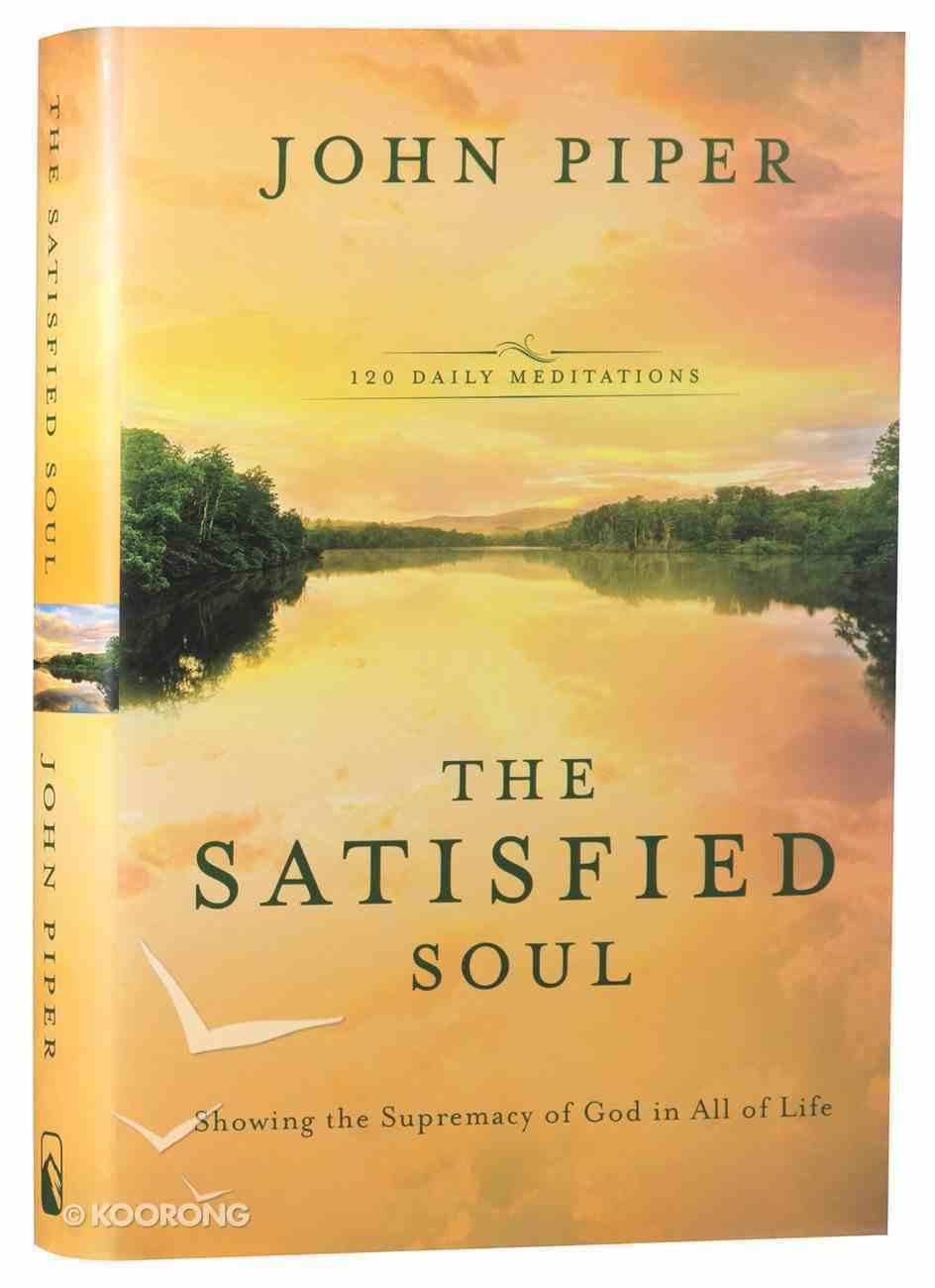 The Satisfied Soul Hardback