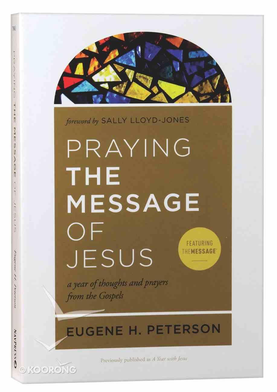 Praying the Message of Jesus Paperback