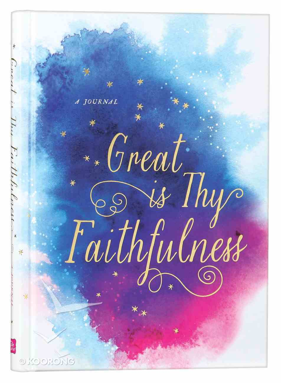 Signature Journal: Great is Thy Faithfulness Hardback