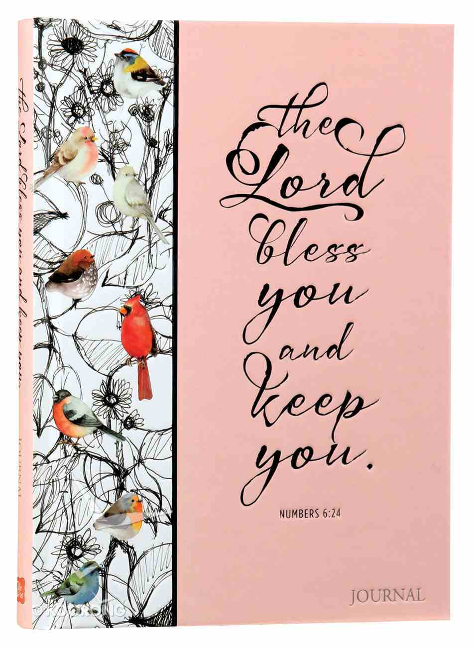 Signature Journal: The Lord Bless You and Keep You (Numbers 6:24) Hardback