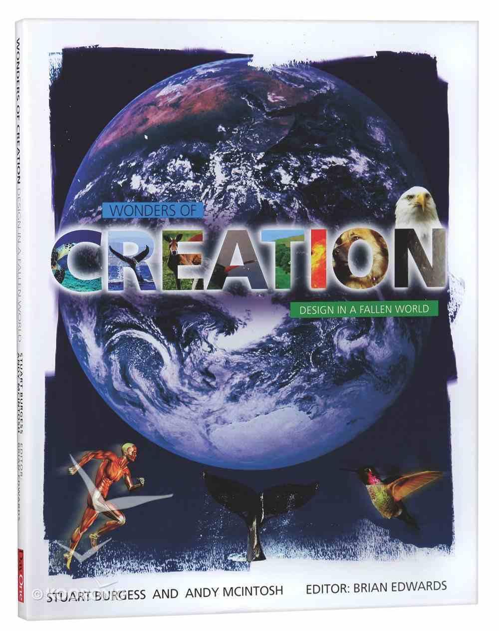 Wonders of Creation: Design in a Fallen World Hardback
