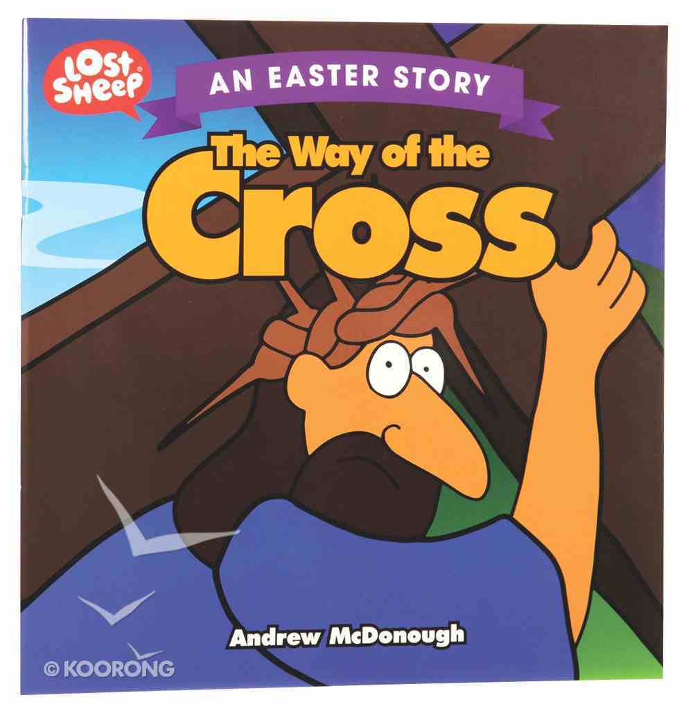 The Easter Story: Way of the Cross (Lost Sheep Series) Paperback