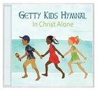 Getty Kids Hymnal: In Christ Alone CD