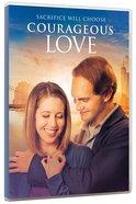 Courageous Love DVD