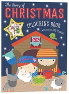 Story Of Christmas Colouring Book, The (With Over 100 Stickers) image