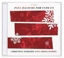 Album Image for For Unto Us: Christmas Worship Live From London - DISC 1