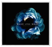 Album Image for Wave Upon Wave - DISC 1