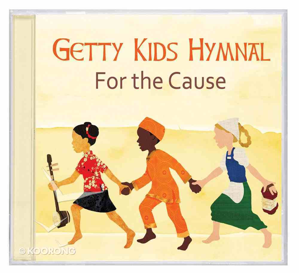 Getty Kids Hymnal: For the Cause CD