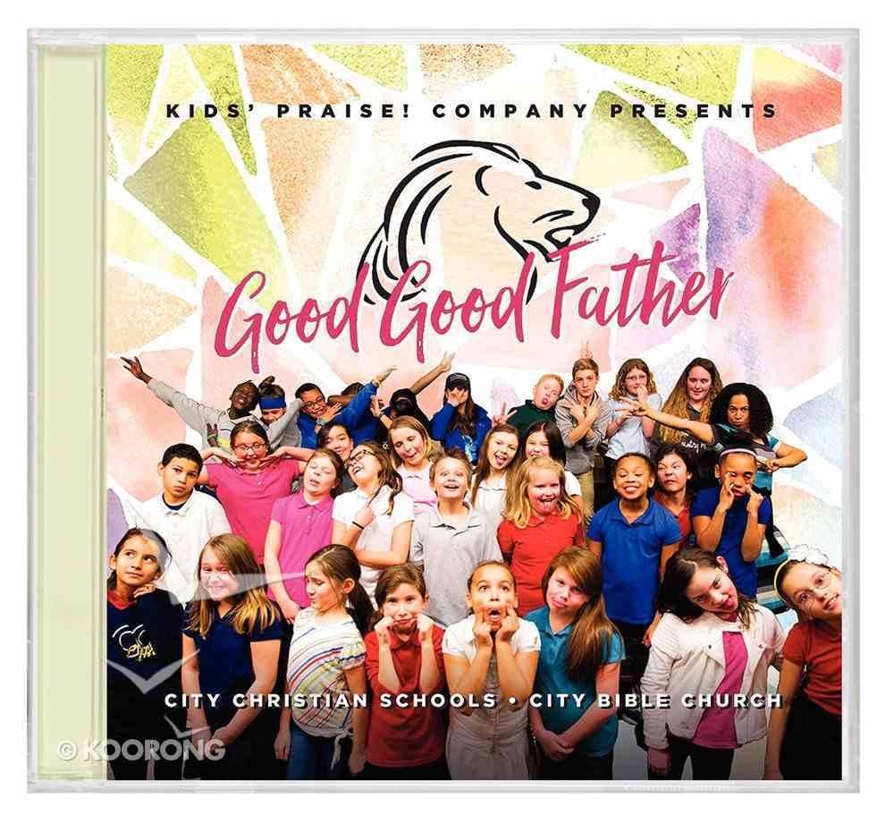 Good Good Father CD