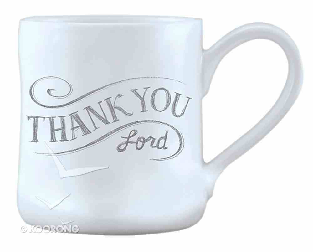 Hand Thrown Ceramic Mug: Thank You Lord, 1 Thessalonians 5:18 Homeware