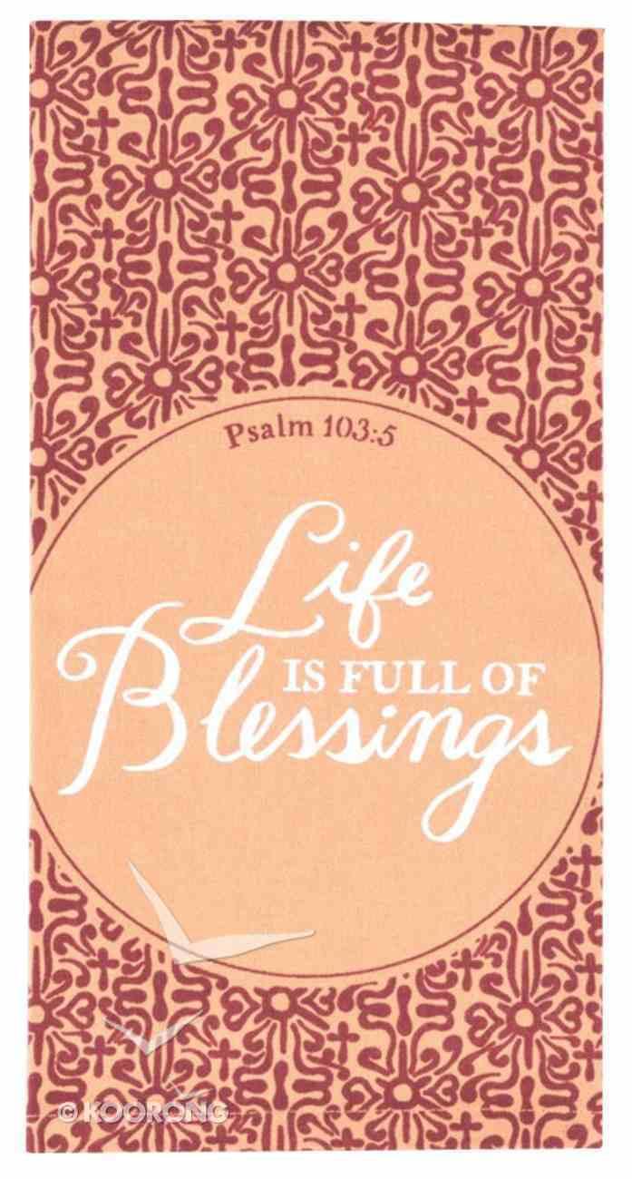 Tea Towel: Life is Full of Blessings, Peach (Psalm 103:5) Homeware