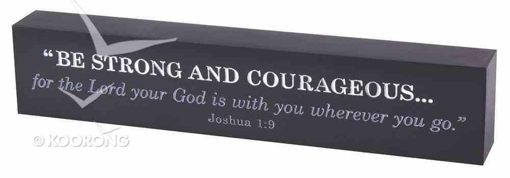 Plaque Scripture Bar: Be Strong, Navy, Cast Stone (Joshua 1:9) Plaque