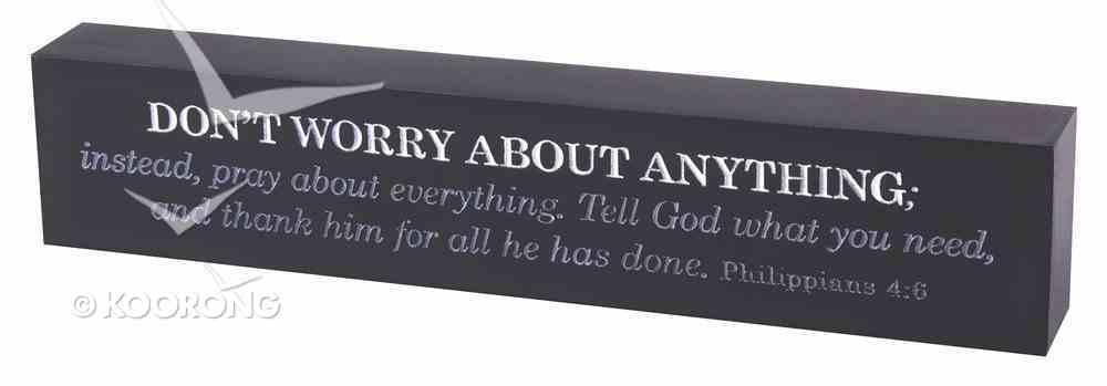 Scripture Bar: Don't Worry, Navy, Cast Stone (Phil 4:6) Plaque