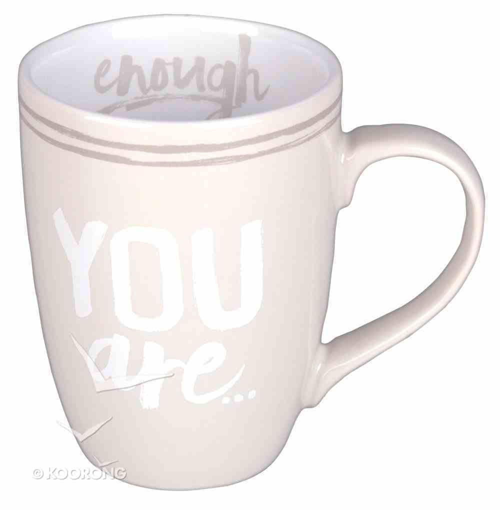 Ceramic Mug: You Are Enough, Cream/White (2 Peter 1:3) Homeware