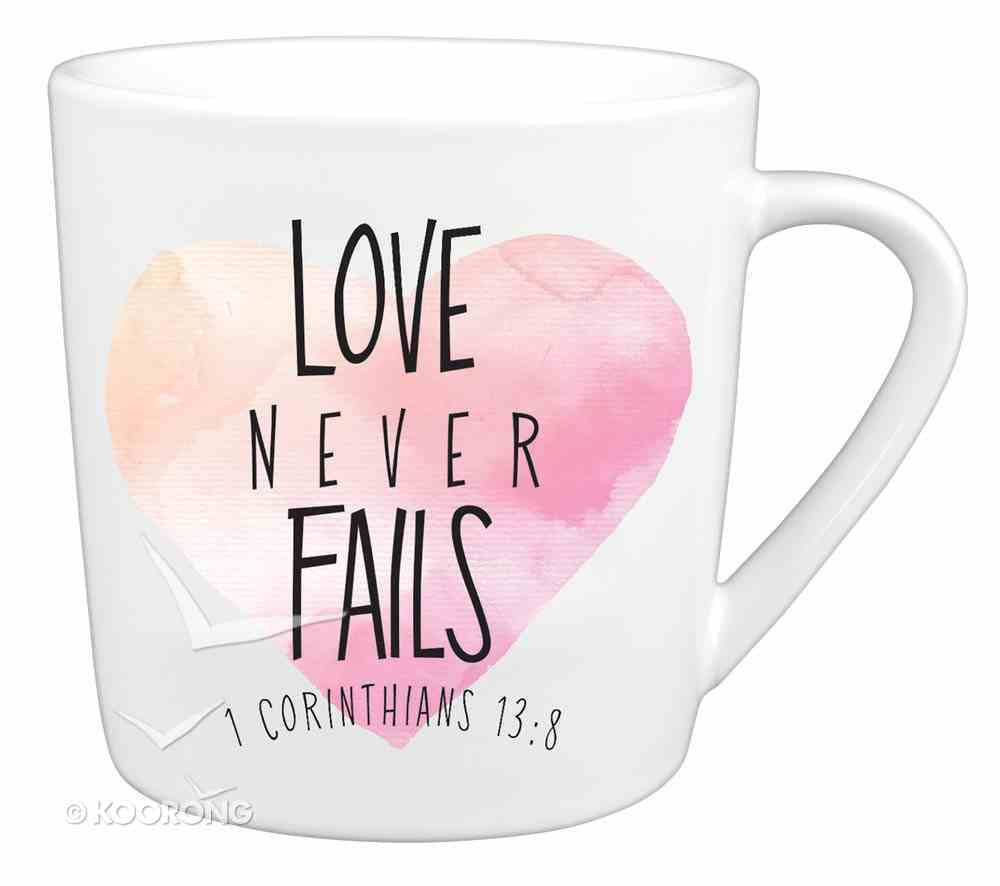 Ceramic Mug: Love Never Fails, Watercolor Script (1 Cor 13:8) Homeware