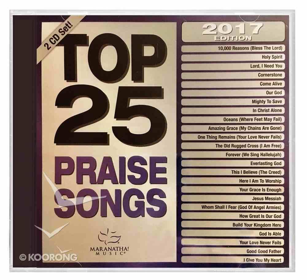 Top 25 Praise Songs 2017 CD