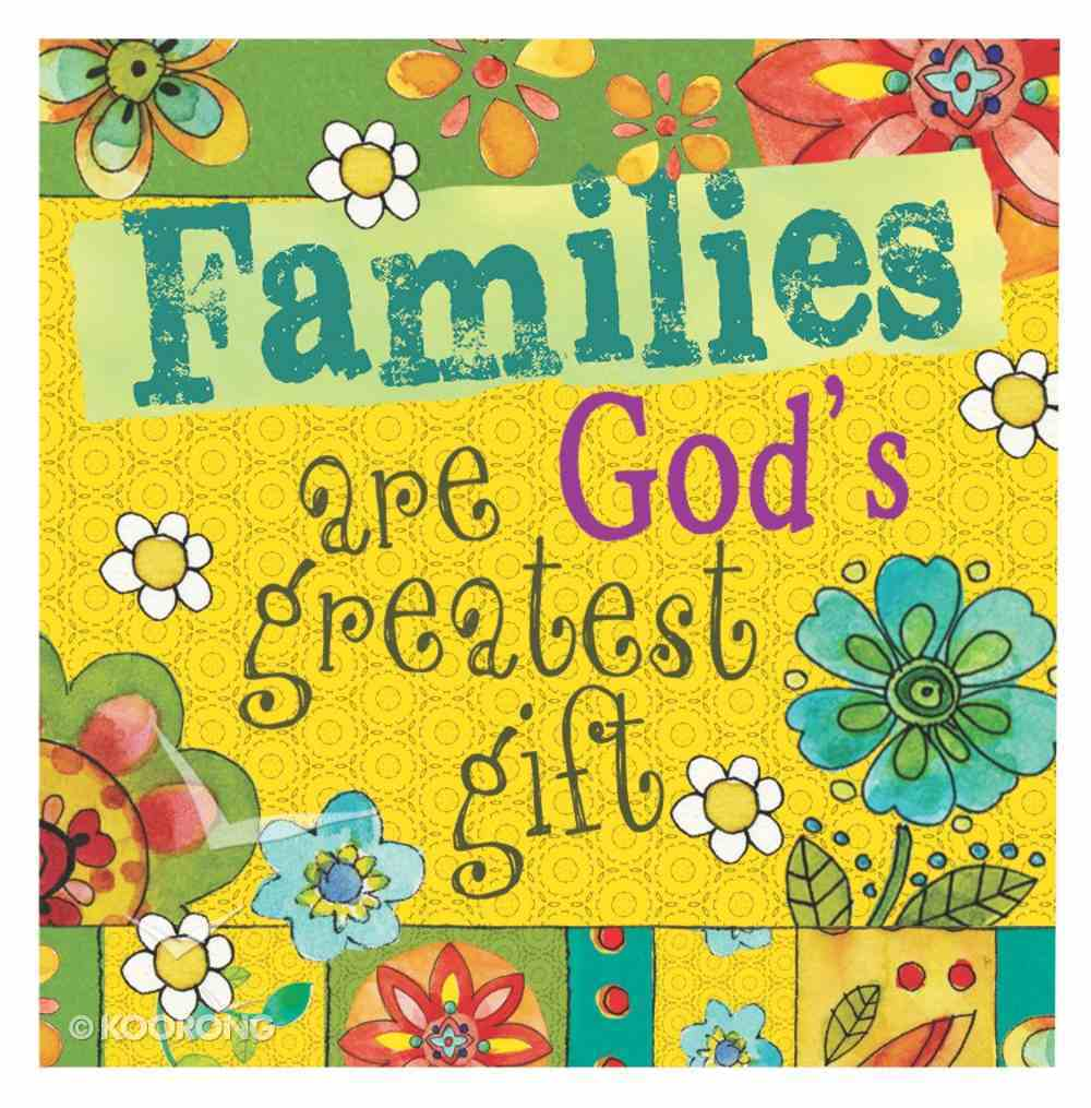 Ceramic Magnet: Families Are God's Greatest Gift Novelty