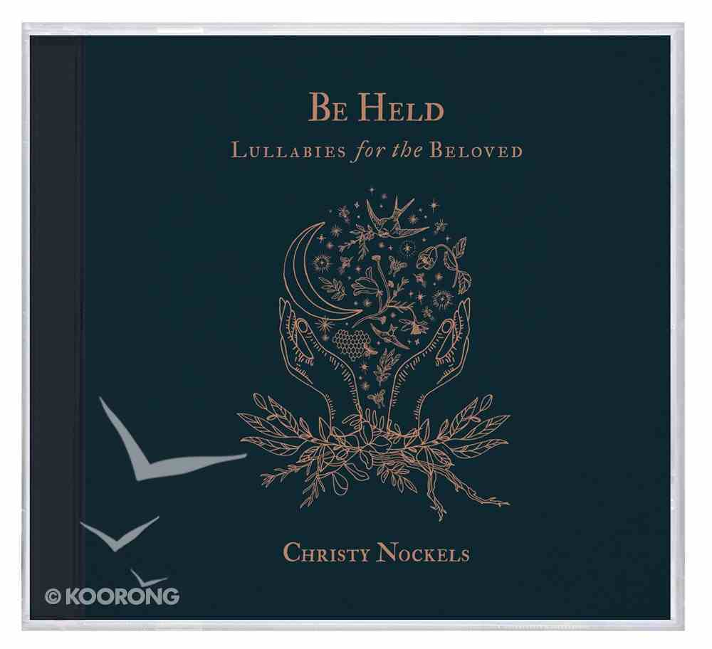 Be Held: Lullabies For the Beloved CD