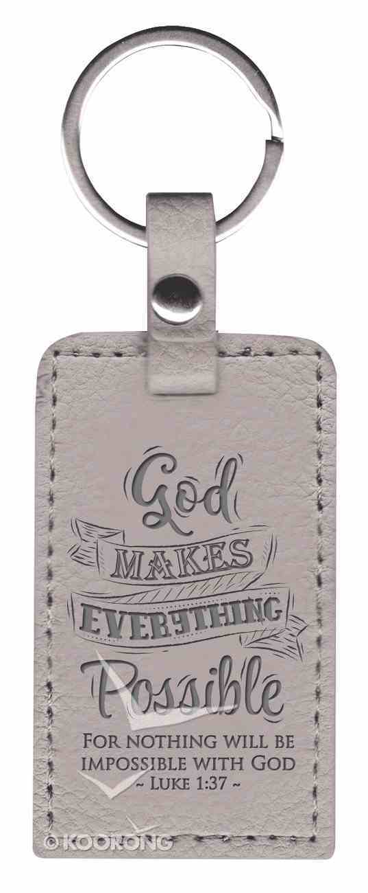 Leather Lux Keyring: God Makes Everything Possible, Luke 1:37, Grey Jewellery