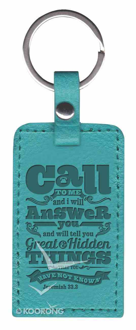 Leather Lux Keyring: Call to Me, Jeremiah 33:3, Turquoise Jewellery