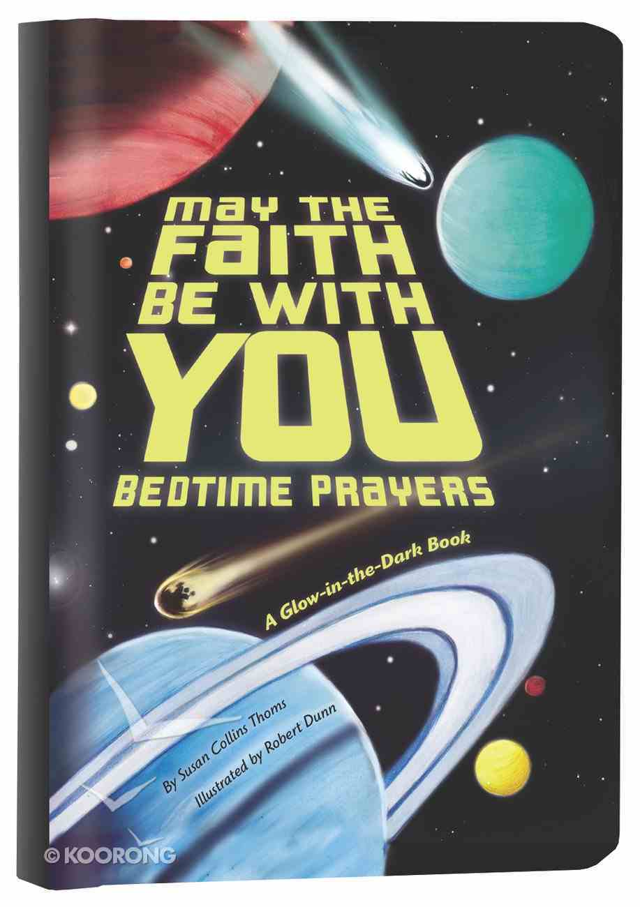 May the Faith Be With You: Bedtime Prayers Board Book