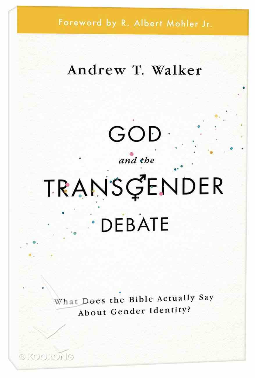 God and the Transgender Debate Paperback