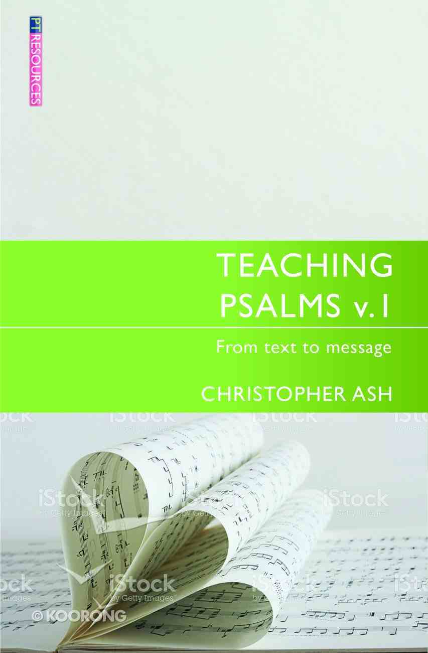 "Teaching Psalms (Volume 1) (Proclamation Trust's ""Preaching The Bible"" Series) Paperback"