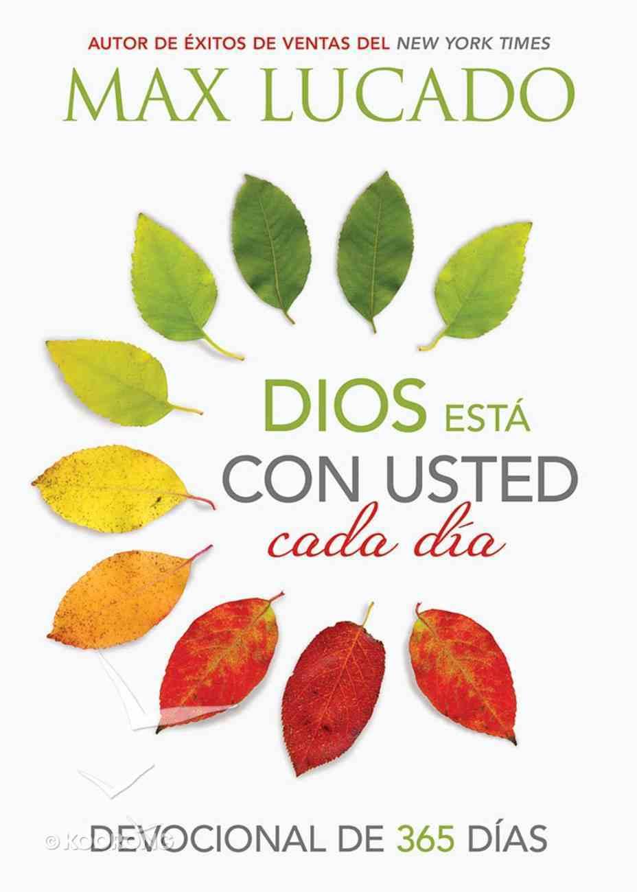 Dios Esta Con Usted Cada Dia: Devocional De 365 Dais (365 Day Devotional) Paperback
