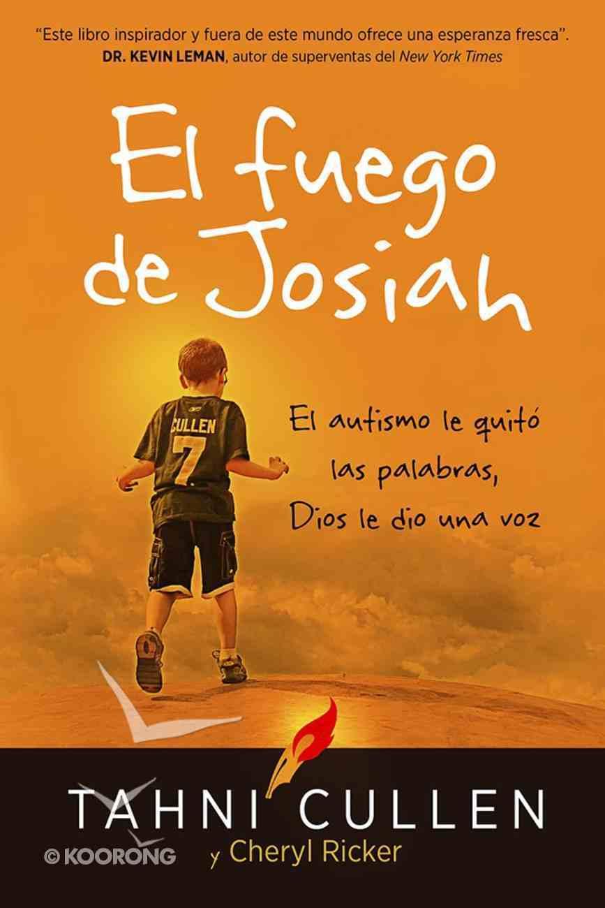 El Fuego De Josiah (The Josiah's Fire) Paperback