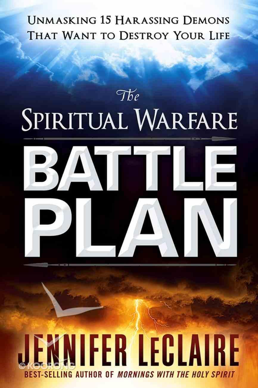 The Spiritual Warfare Battle Plan Paperback
