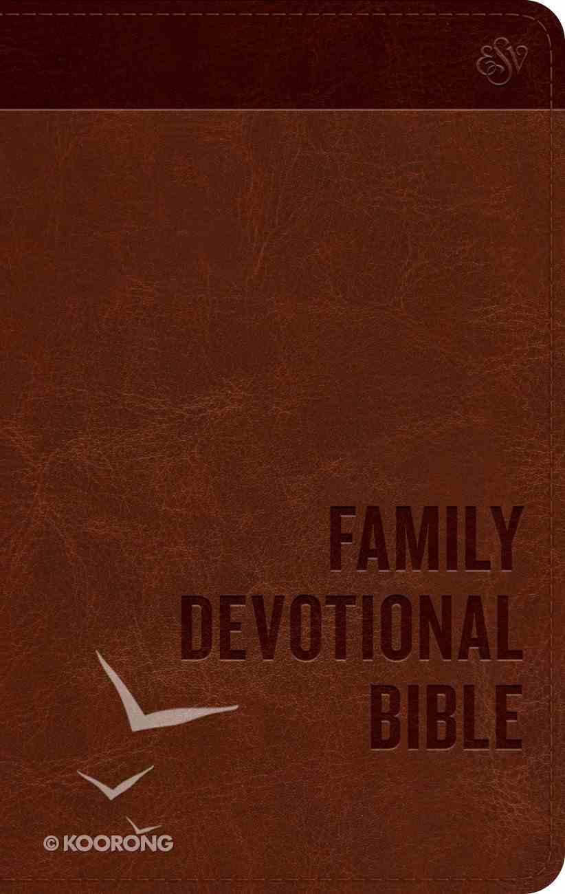 ESV Family Devotional Bible Brown (Black Letter Edition) Imitation Leather