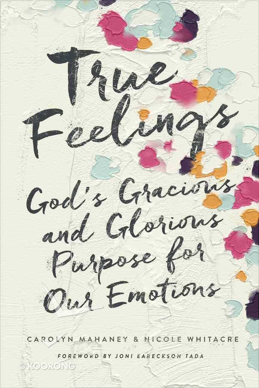 True Feelings Paperback
