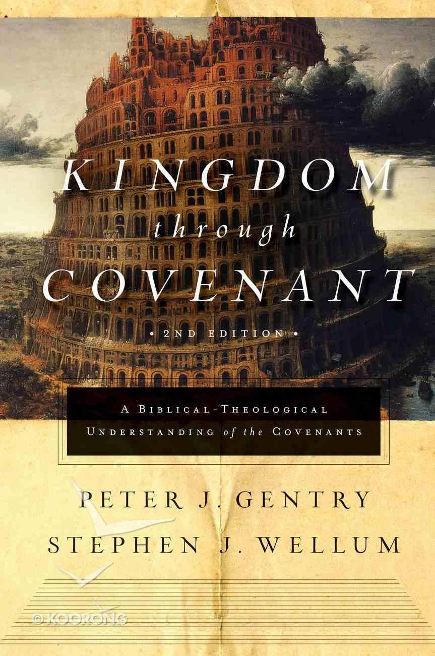 Kingdom Through Covenant (Second Edition) Hardback