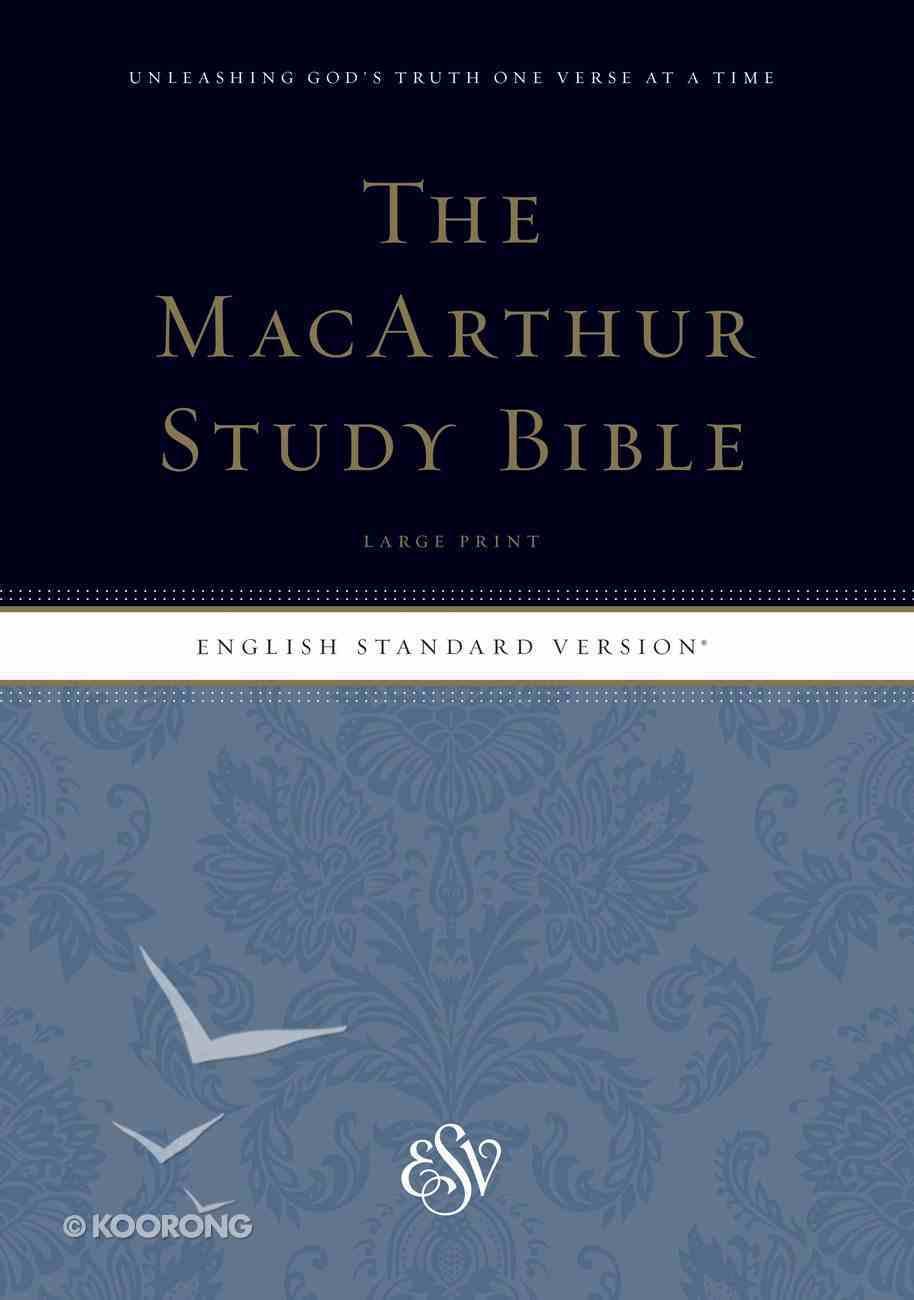 ESV Macarthur Study Bible Large Print (Black Letter Edition) Hardback