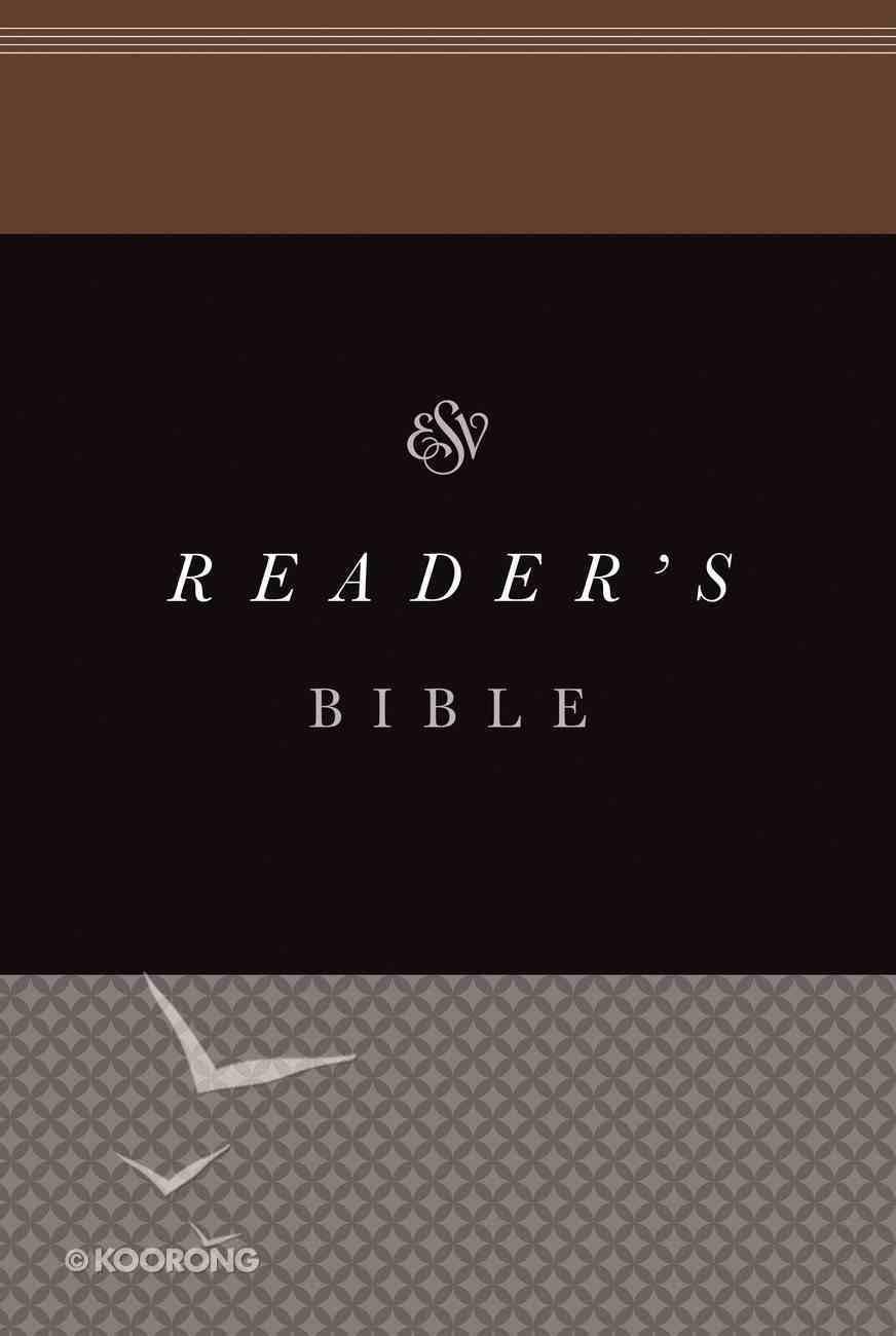 ESV Reader's Bible (Black Letter Edition) Paperback