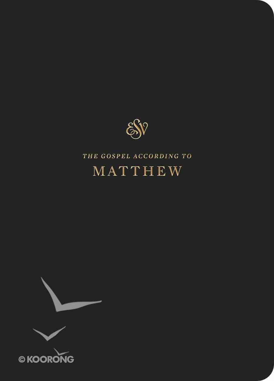 ESV Scripture Journal Matthew Paperback