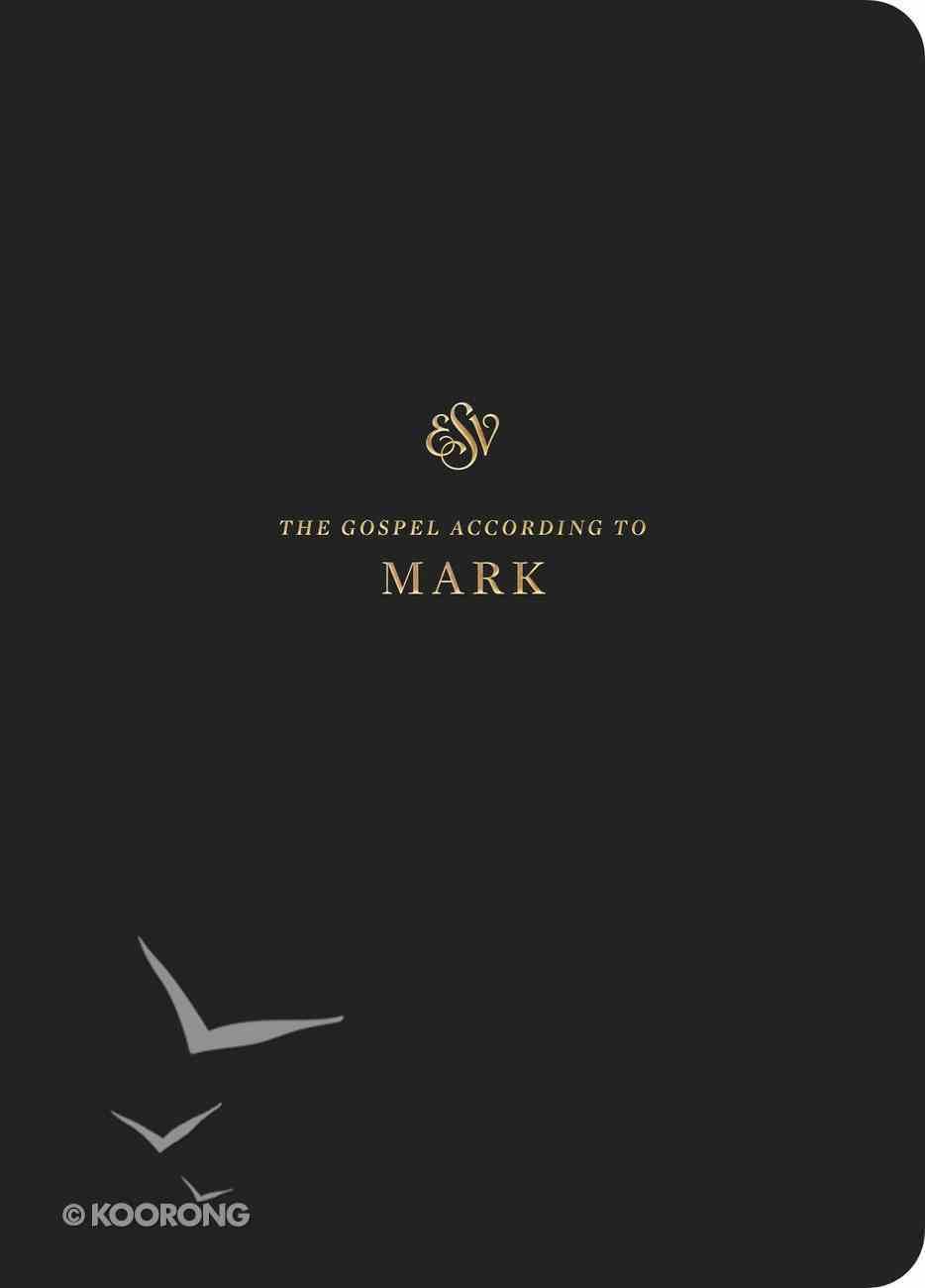 ESV Scripture Journal Mark Paperback