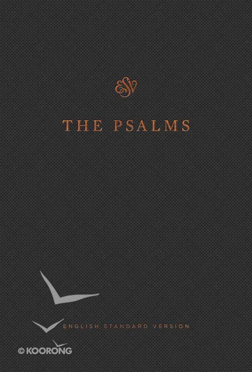 ESV Psalms, the Press-Grain Paperback