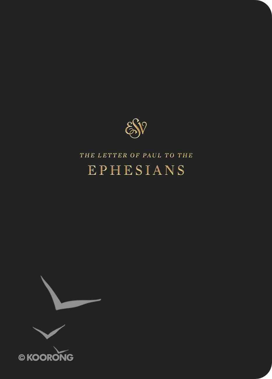 ESV Scripture Journal Ephesians Paperback