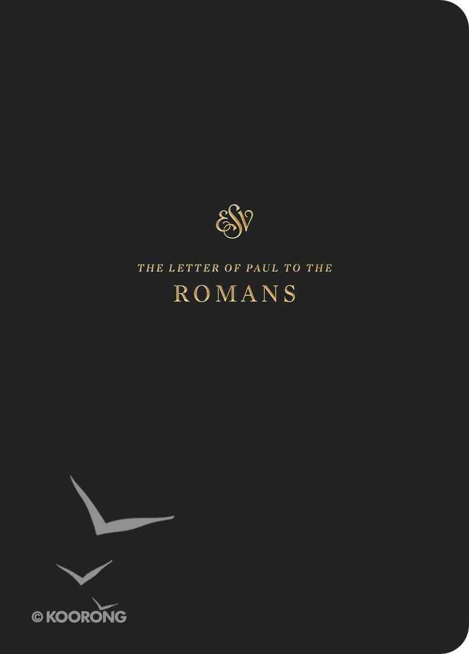ESV Scripture Journal Romans Paperback