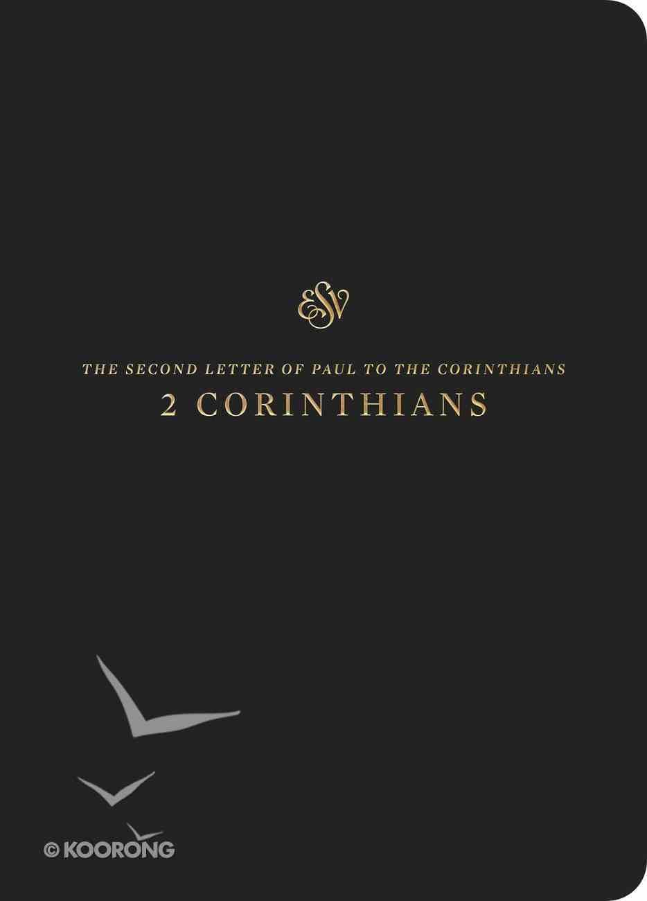 ESV Scripture Journal 2 Corinthians Paperback