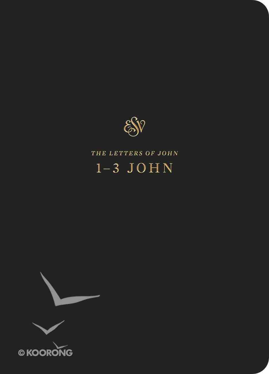 ESV Scripture Journal 1-3 John Paperback