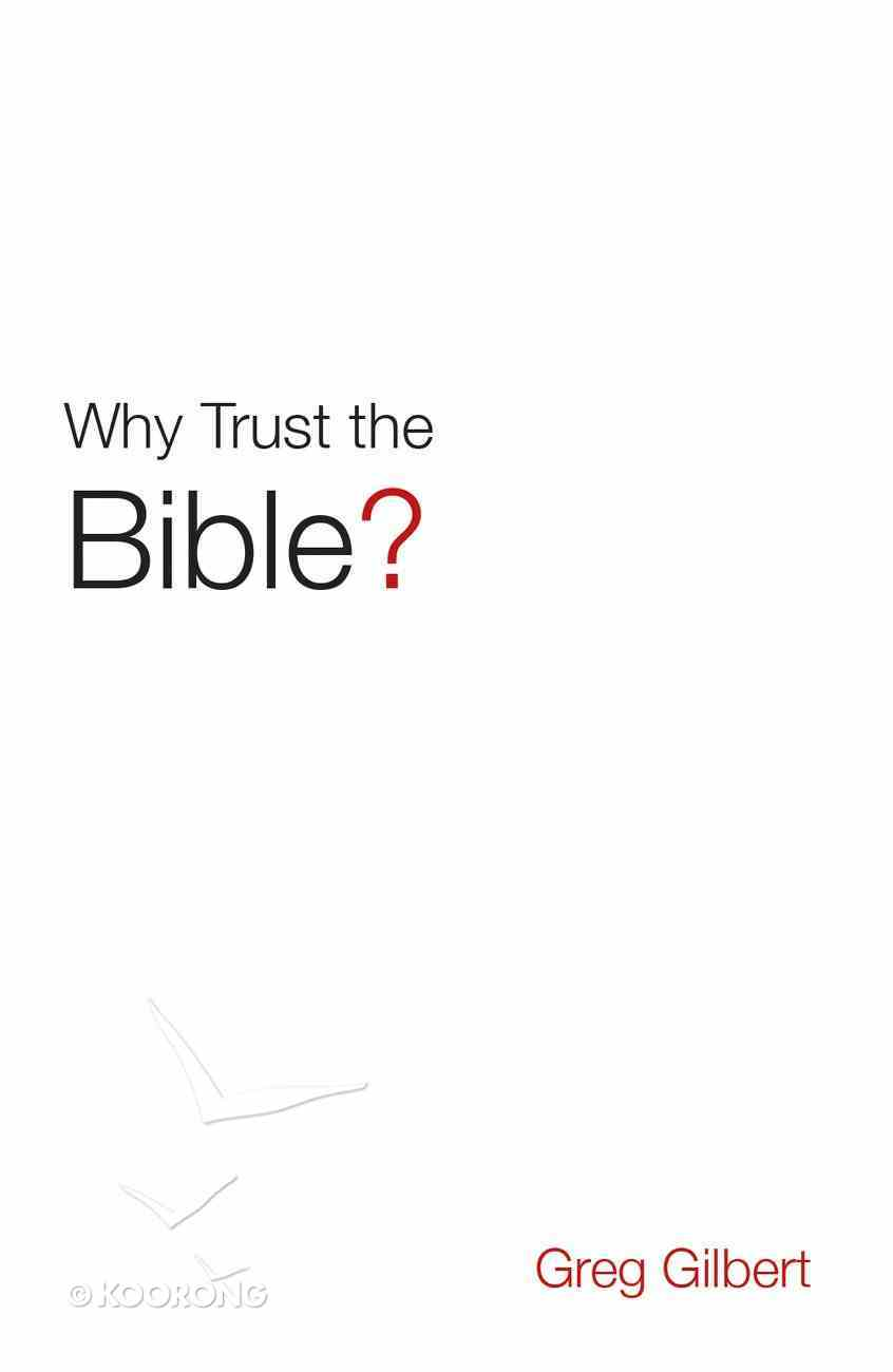 Why Trust the Bible? (ESV) (Pack Of 25) Booklet