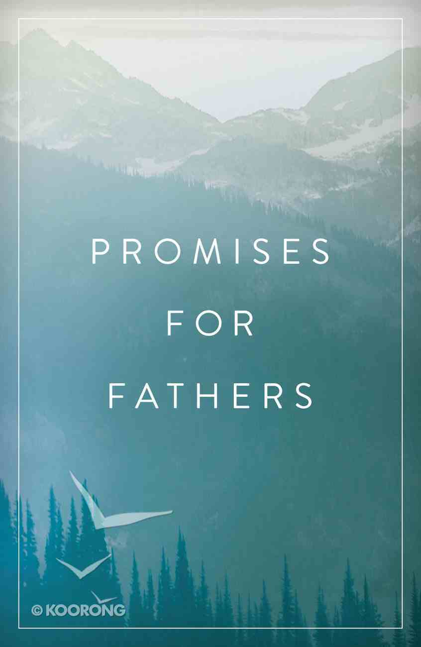 Promises For Fathers (ESV) (Pack Of 25) Booklet