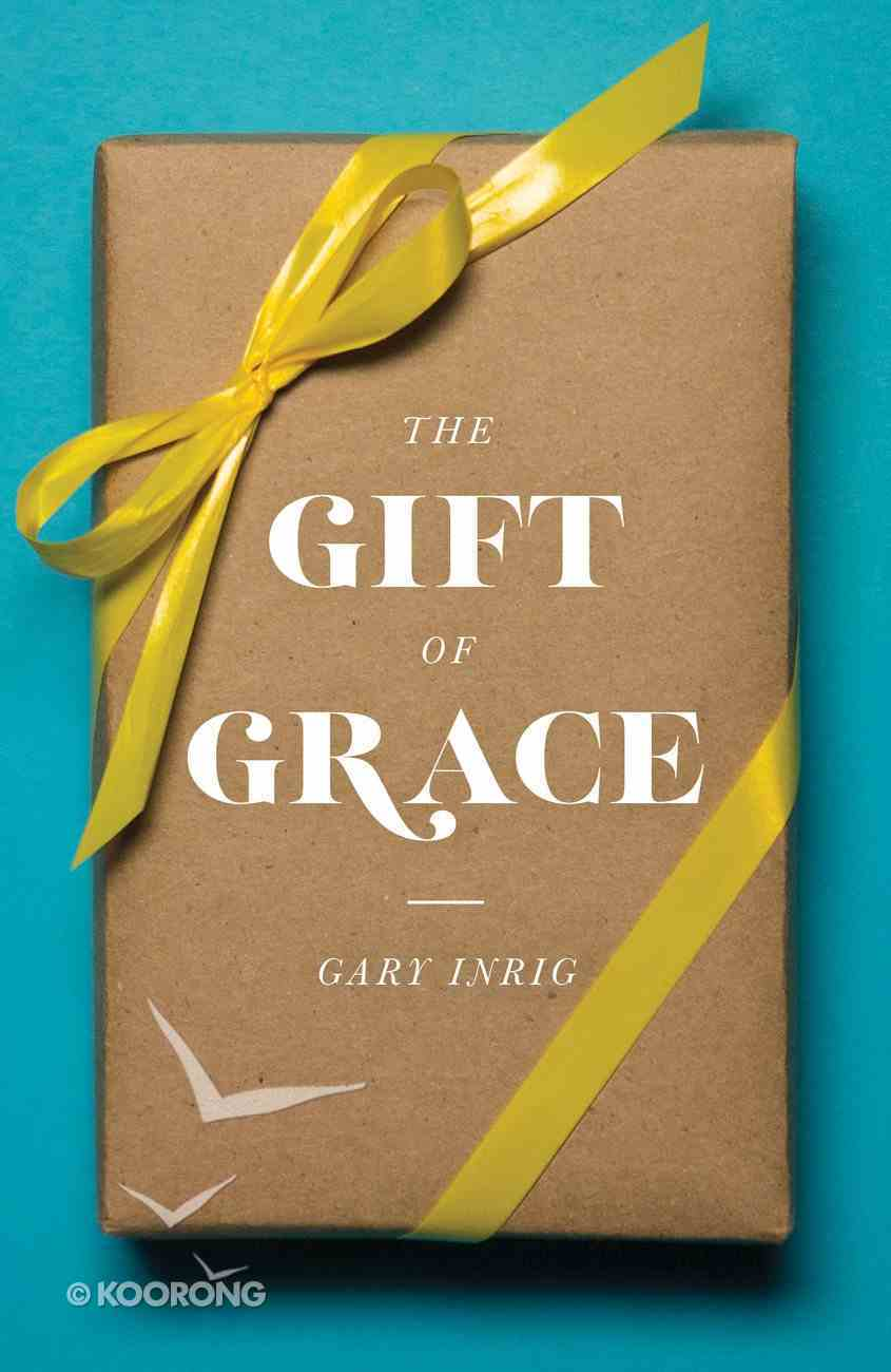 Gift of Grace, the ESV (Pack Of 25) Booklet