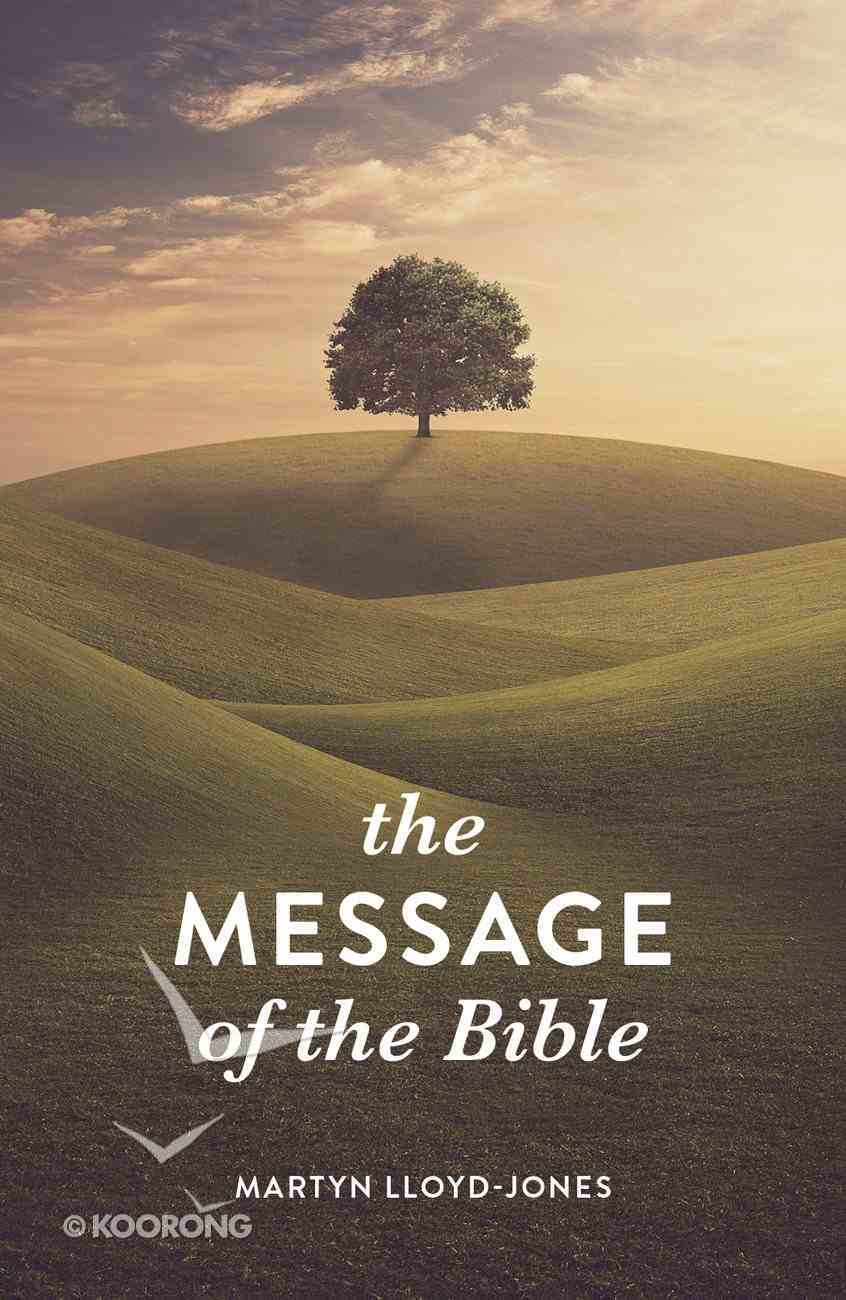 Message of the Bible, the KJV (Pack Of 25) Booklet