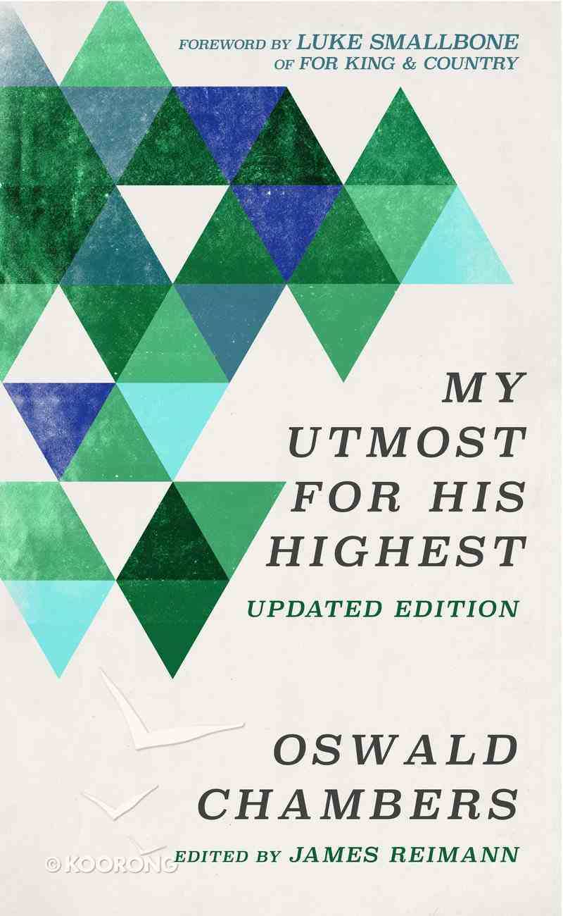 My Utmost For His Highest Updated Edition Paperback