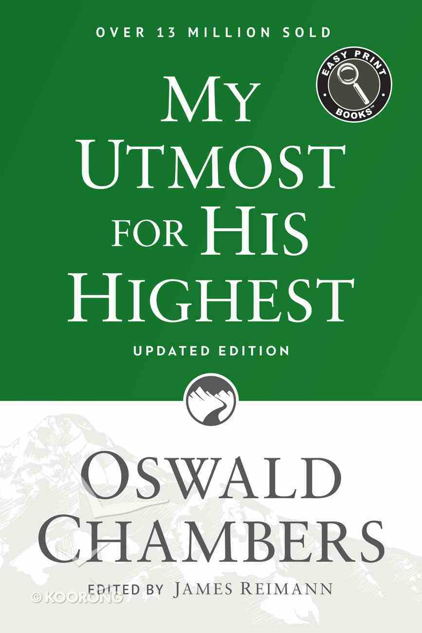 My Utmost For His Highest Easy Print (Large Print) Paperback