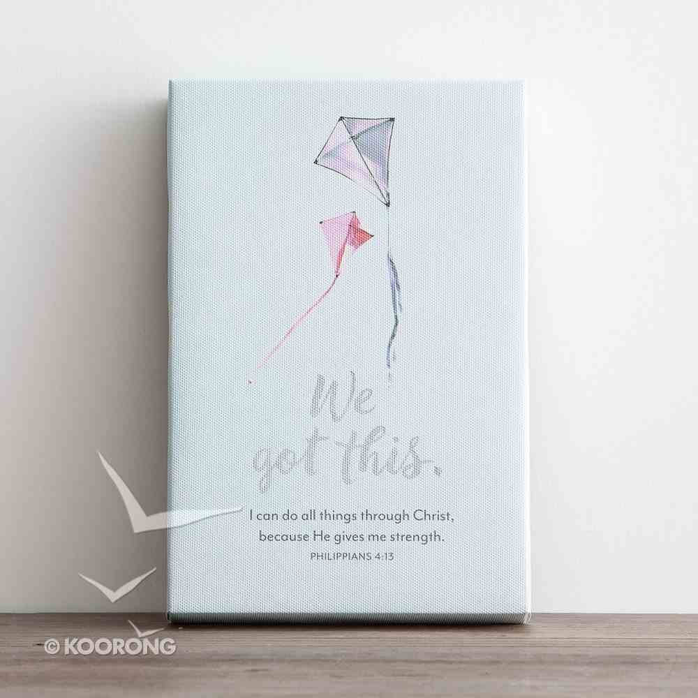Canvas Wall Art: We Got This....Flying Kite, Silver Foil ((In)courage Gift Product Series) Plaque