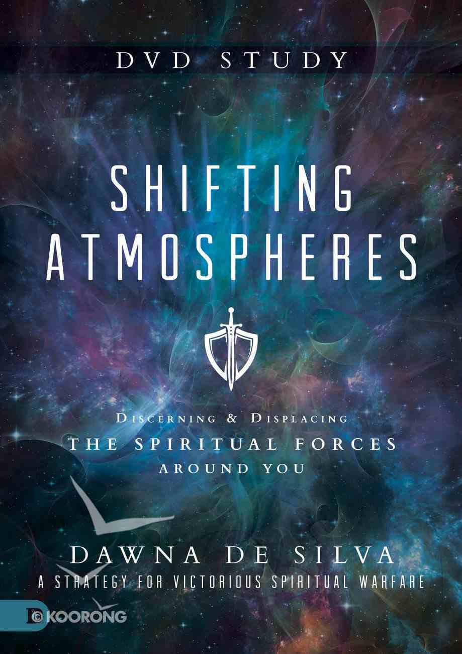 Shifting Atmospheres: Discerning and Displacing the Spiritual Forces Around You (Dvd Study) DVD